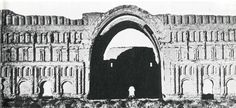 Facade of Ctesiphon before the collapse