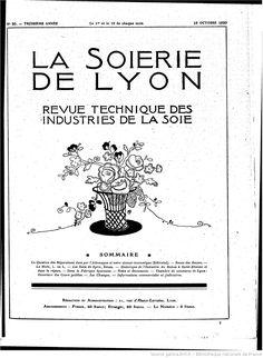 La Soierie de Lyon : organe du Syndicat des fabricants de soieries de Lyon   1920-10-16   Gallica