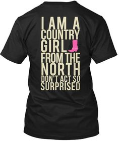 Northern Country Gal T Shirt