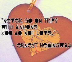 Ernest Hemingway on traveling