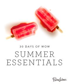 Here are some ideas to start new traditions in your new Stepfamily:  The 30 Summer Essentials via @PureWow #Summer2014