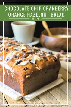 Looking for a #fall recipe idea? You must try this Chocolate Chip Cranberry Orange Hazelnut Bread #recipe.