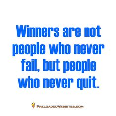 Winners are not people who never fail, but people who never quit. #quoteoftheday #mondaymotivation