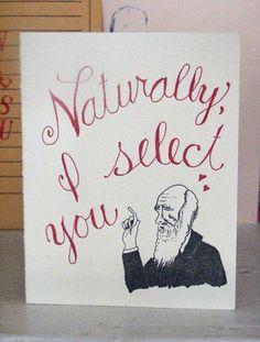 Charles Darwin Valentine by SouthernPestPrints (Etsy) Science Valentines, Nerdy Valentines, Valentine Day Cards, Happy Valentines Day, Funny Valentine, Charles Darwin, Nerd Love, Valentine's Day, At Least