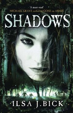 Shadows: Book 2 of the Ashes trilogy The Second Book in the Ashes Trilogy: Amazon.co.uk: Ilsa J. Bick: Books