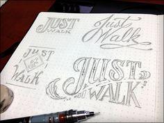 Just Walk / Joshua Bullock typography handwritten