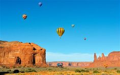 Monument Valley, USA  The monoliths and mesas of Monument Valley look even better from the sky, and several companies offer tours by balloon. California's Napa Valley, Lake Tahoe in Nevada, and the Black Hills of Dakota are also popular locations, or consider a trip to the world renowned Albuquerque Balloon Fiesta (October 6-14, 2012; www.balloonfiesta.com)