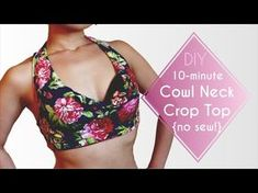 10-minute Cowl Neck Crop Top DIY {No Sew!} - YouTube