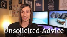 Unsolicited Advice http://seanwes.tv/75