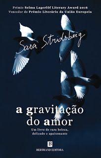 """Bloguinhas Paradise: Opinião """"A Gravitação do Amor"""", Sara Stridsberg"""