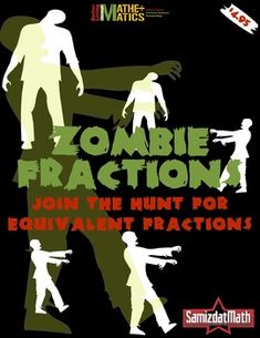 """Equivalent Fractions Practice: Each zombie is surrounded by a set of fractions. Fill in the missing numerators and denominators, but watch out for the """"zombie"""" fraction - it can't be completed!"""