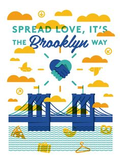 Spread Love, It's The Brooklyn Way by Ed Nacional    Buy it at http://helpink.org 90% of the profit goes to Hurricane Sandy relief.    $10