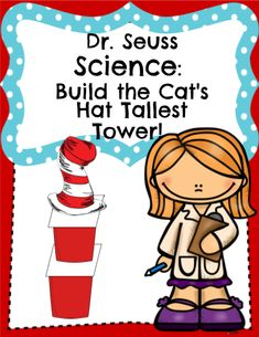 Dr. Seuss STEM:Build the Cat's Hat Tallest Tower - This challenge has the students building a Seuss inspired hat from Cups and paper! They will be Designing, Measuring, Drawing, Building and Reflecting during this activity. Discussion questions are included as well as helpful ideas on the teacher information page. #teachersherpa