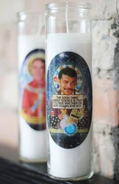 Neil deGrasse Tyson is the saint of science and he has the religious candle to prove it.