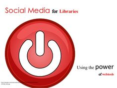 Social media for libraries