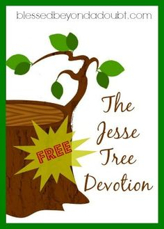 What is a Jesse Tree? And FREE devotion with printable ornaments.