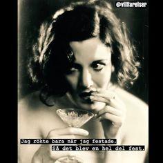 #fest #festande #rök #röka #cigaretter #cigarett #ferka #villfarelser #humor #ironi #text #foto #fotografi #svartvitt Deep Art, Everything And Nothing, Caption Quotes, Pissed Off, Viria, My Beauty, Make Me Smile, Quote Of The Day, Qoutes