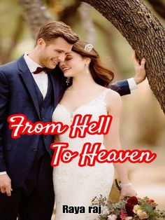 """From Hell To Heaven novel is an urban romance story, by Raya raj. Read From Hell To Heaven novel full story online on Bravonovel. This is the story of Akash and Dharani. Akash means sky and Dharani means earth.... He came to me and held my hair again and made me look at him. """"Don't you dare to question me again or else I will make you regret for it"""" he said to me dangerously and slapped me again. """"What do you think that you can become my wife so easily? ..."""