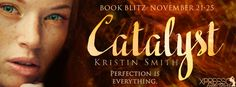 Book Crazy: Book Blitz & Giveaway: Catalyst [The Deception Game 01] by Kristin Smith!