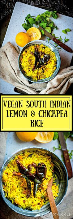 Lemon and Chickpea Rice is a vegan recipe that is cooked in South Indian style. The main flavors come from freshly squeezed lemon juice, curry leaves, chillies and lentils. These carefully chosen ingredients give it its taste and makes it an enticing experience. You can call it the Indian version of Chipotle's Rice! via @cookiliciousveg