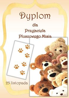 Dyplom Przyjaciela Pluszowego Misia Agnieszka Plewnia Dzień Pluszowego Misia Pomoce dydaktyczne Diy And Crafts, Crafts For Kids, Craft Kids, Teady Bear, Teddy Bear Day, Bear Crafts, Teacher Inspiration, Toddler Activities, Kids And Parenting