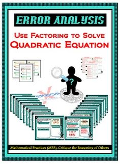 """This product contains """"9 ERROR ANALYSIS"""" cards discussing common mistakes which occur while solving QUADRATIC EQUATION by FACTORING."""