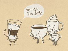 Sorry I'm Latte by Lim Heng Swee