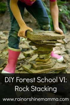 DIY Forest School VI: Rock Stacking. Fun nature learning activity from Rain or Shine Mamma.