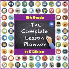 5th Grade Lesson Plans Template: All Subjects (w/ Dropdown Lists for Common Core Standards, NGSS, & C3 Framework)