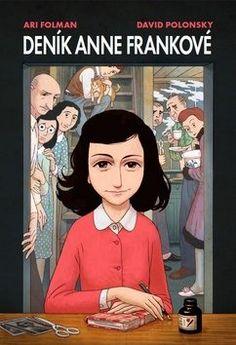 PDF Anne Frank s diary. The graphic novel ~^EPub Anne Frank Free Books, Good Books, Books To Read, Bobby Fischer, Bernard Lewis, Aubrey Drake, S Diary, Comic Kunst, David