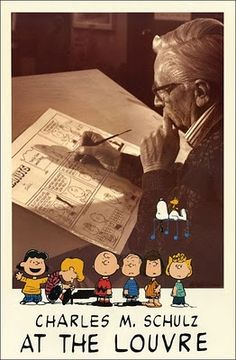 Charles M. Schulz at the Louvre Poster - Dimension: X Printed on a heavy weight museum quality paper The year of 1990 marked the anniversary of Peanuts. Charlie Brown Y Snoopy, Snoopy Love, Snoopy And Woodstock, Peanuts Cartoon, Peanuts Snoopy, Charles Shultz, Beagle, Peppermint Patties, Thing 1