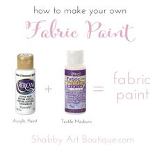 Shabby Art Boutique - how to make your own fabric paint