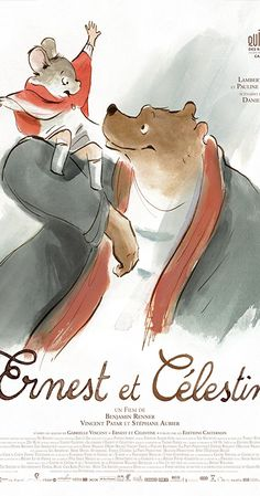 Directed by Stéphane Aubier, Vincent Patar, Benjamin Renner.  With Forest Whitaker, Lambert Wilson, Pauline Brunner, Mackenzie Foy. The story of an unlikely friendship between a bear, Ernest, and a young mouse named Celestine. Children's Book Illustration, Illustrations, Ernest Et Celestine, Forest Whitaker, Mackenzie Foy, French Films, Moving Pictures, Documentary Film, Vintage Prints