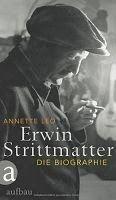 Medienhaus: Annette Leo - Erwin Strittmatter (Biographie, 2012...