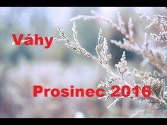 Váhy Prosinec 2016 - Tarot - YouTube
