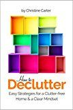 Free Kindle Book -   Decluttering: Easy Strategies for a Clutter free Home and a Clear Mindset (Simplify Your Life and Discover the Advantages of Minimalism) Check more at http://www.free-kindle-books-4u.com/crafts-hobbies-homefree-decluttering-easy-strategies-for-a-clutter-free-home-and-a-clear-mindset-simplify-your-life-and-discover-the-advantages-of-minimalism/
