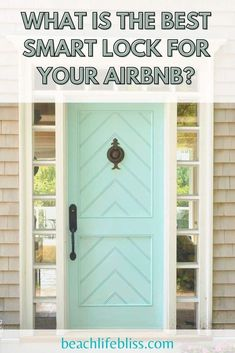 What is the best smart lock for Airbnb or vacation rental? How much do they cost? How do you choose a smart lock for your rental? Airbnb Design, Airbnb Rentals, Investment Tips, Airbnb Host, Multi Family Homes, Air B And B, Real Estate Investing, First Home, Home Goods