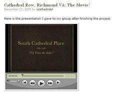 """Renaissance Richmond: Finding Architectural History and Following Historic Preservation in Richmond, Virginia - Visit the site to watch a short film on the history of the 800 block of Cathedral Place by Jessica Bankston. Jessica Bankston's blog, """"Uncovering 811-819 S. Cathedral Place, Richmond, VA: Chronicling discoveries on the historic row across from Cathedral of the Sacred Heart,"""" is now """"Renaissance Richmond: Finding Architectural History and Following Historic Preservation in Richmond…"""
