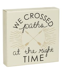 This 'We Crossed Paths' Box Sign by Collins is perfect! #zulilyfinds
