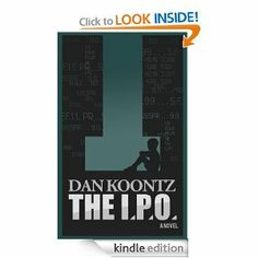 December:  The I.P.O. by Dan Koontz  OK, but not one of my favorites by Dan Koontz.  Not even a dog in it!  :)