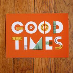 Good Times Print 5x7