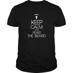 Keep Calm And Fear The Beard T Shirts, Hoodie. Shopping Online Now ==►…