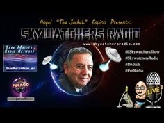 Skywatchers Radio W/ Robert Salas [04/22/2015]
