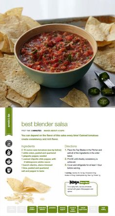 Try our vegetarian Best Blender Salsa using the Ninja Ultima for the best results.