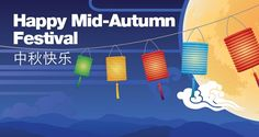 """Please join us for a """"Mid-Autumn"""" event at pantry.                                                   Friday, Sep 29th                                            16:00 pm to 17:00 pm"""