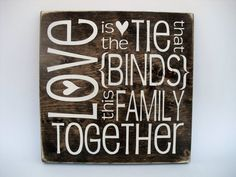 Rustic Wood Sign Wall Hanging Home Decor Love by InTheDustDesigns Family Wood Signs, Family Name Signs, Family Wall, Rustic Wood Signs, Wooden Signs, Ties That Bind, Solid Pine, Rustic Charm, Wood Colors