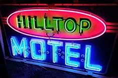 Original Hilltop Motel Neon Sign #boulderinn