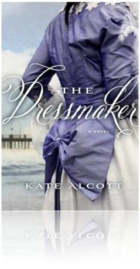 The Dressmaker by Kate Alcott, novel about what happened to survivors after the Titanic.