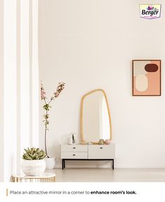 Match your wall textures with an elegant mirror in a corner.