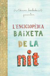 L'Enciclopèdia baixeta de la nit. 2 Princeses Barbudes. Octubre 2014